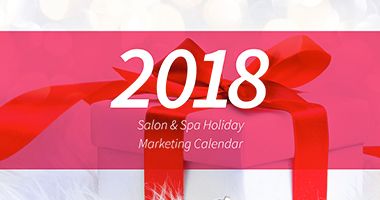 2018 Salon & Spa Holiday Marketing Calendar