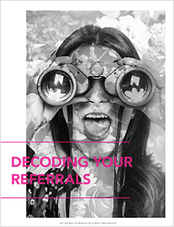 Decoding Your Referrals Featured Image