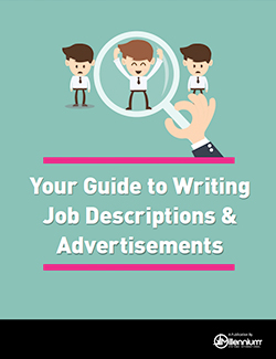 Your Guide to Writing Job Descriptions & Advertisements