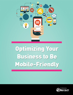 Optimizing Your Business to Be Mobile-Friendly Featured Image
