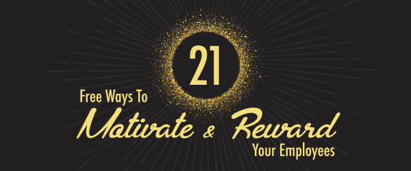 Related thumb: 21 Free Ways to Motivate and Reward Employees