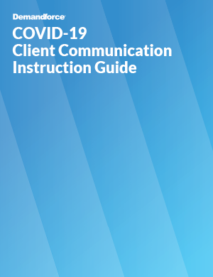COVID-19 Client Communication Instruction Guide by Demandforce